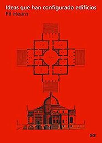 9788425220357: Ideas Que Han Configurado Edificios (Spanish Edition)