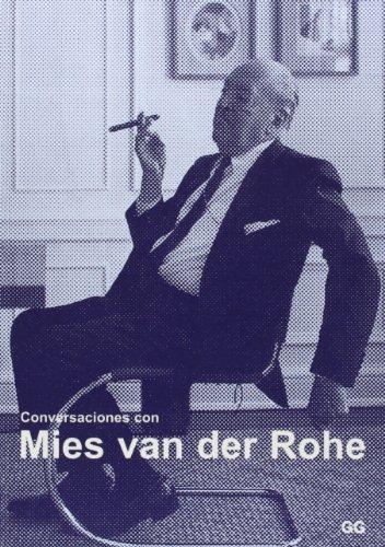 Conversaciones Con Mies Van Der Rohe: Puente, Moises