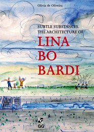9788425220838: Lina Bo Bardi: Subtle substances of architecture