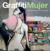 9788425221071: Graffiti mujer: Arte urbano de los cinco continentes