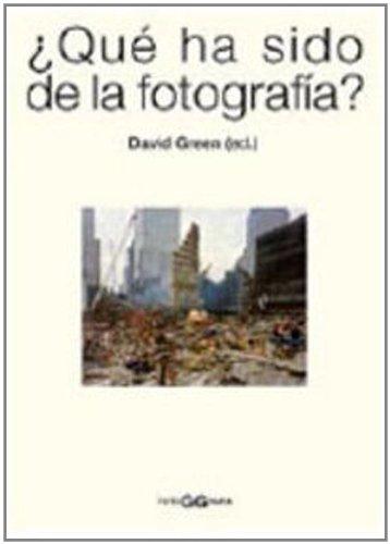 9788425221323: ¿Qué ha sido de la fotografía?