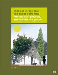 9788425221378: Espacios verdes para una ciudad sostenible