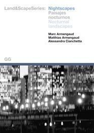 Nightscapes (Land&Scapes Series) (English/Spanish Edition) (English, Spanish: Cianchetta, M. Armengaud