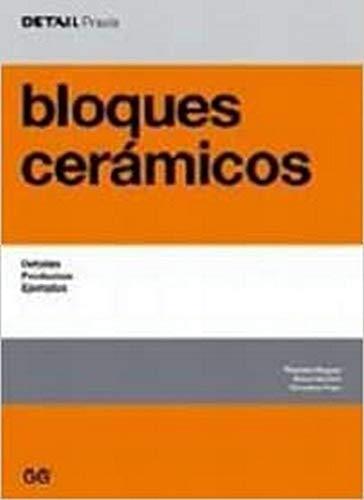 9788425221859: Bloques cerámicos: Detalles, productos, ejemplos (DETAIL Praxis)