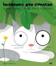 9788425221972: Imágenes que cuentan: Nueva ilustración de libros infantiles