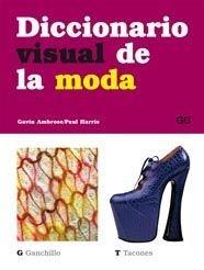 9788425222191: Diccionario visual de la moda