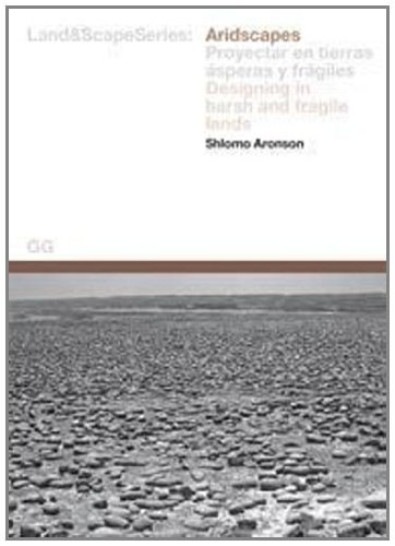 Aridscapes (Land&Scape Series) (English/Spanish Edition) (English and: Aronson, Shlomo