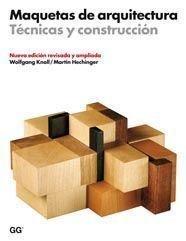 9788425222566: MAQUETAS DE ARQUITECTURA (Spanish Edition)