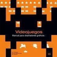 9788425222665: VIDEOJUEGOS MANUAL PARA DISE¥ADORES GRAFICOS