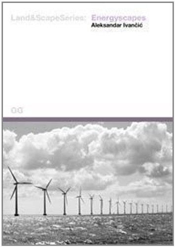 Energyscapes (Land & Scape Series) (English and: A. Ivancic
