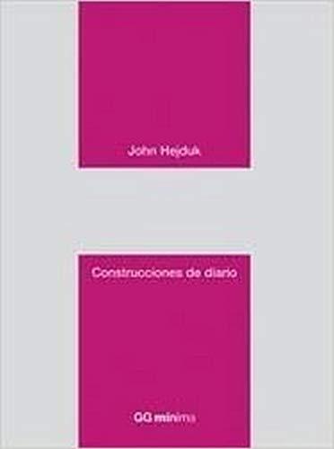 Construcciones de diario (GGmínima) (Spanish Edition) (9788425222788) by Hejduk, John
