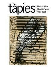 9788425223242: Tapies: Obra grafica 1987-1994 / Graphic Work 1987-1994 (Spanish and English Edition)