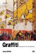 9788425223419: Graffiti: Arte urbano de los cinco continentes