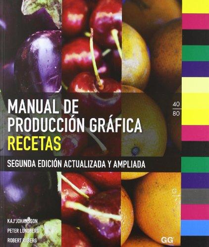 9788425223631: Manual de producción gráfica: Recetas