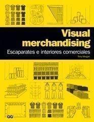 9788425223808: Visual Merchandising: Escaparates e Interiores Comerciales