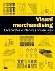 9788425223808: Visual merchandising.: Escaparates e interiores comerciales