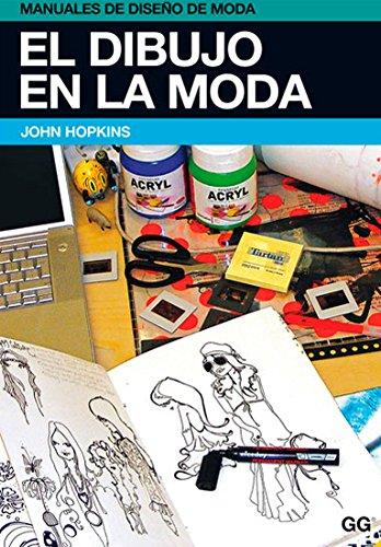 9788425223839: El dibujo en la moda