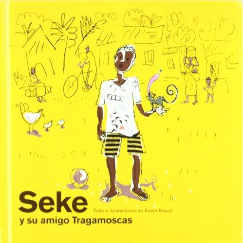 9788425223914: Seke y su amigo Tragamoscas (Los cuentos de la cometa)