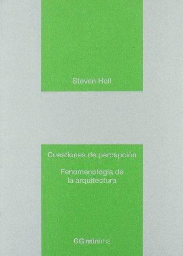 9788425224058: Cuestiones de percepción: Fenomenología de la arquitectura (GGmínima)