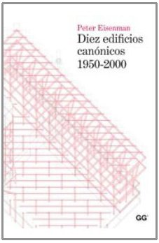 9788425224102: DIEZ EDIFICIOS CANONICOS 1950 2000