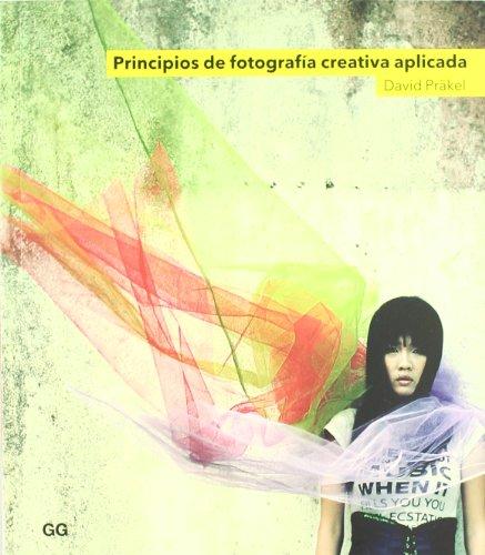 9788425224119: Principios de fotografía creativa aplicada (Gg Fotografia)