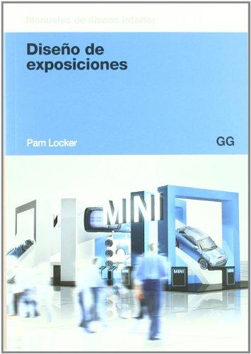DISEÑO DE EXPOSICIONES : MANUALES DE DISEÑO INTERIOR: LOCKER, PAM