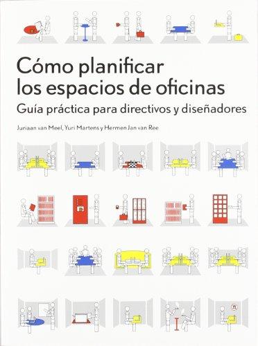 9788425224249: CÓMO PLANIFICAR LOS ESPACIOS DE OFICINAS: Guía práctica para directivos y diseñadores