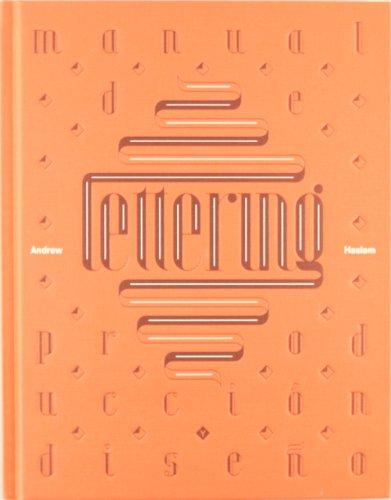 Lettering: Manual De Produccion Y Diseno /: Haslam, Andrew