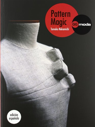 9788425224386: Pattern Magic Vol.I: La magia del patronaje