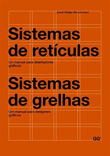 9788425225147: Sistemas de retículas/Sistemas de grelhas: Un manual para diseñadores gráficos. Um manual para designers gráficos