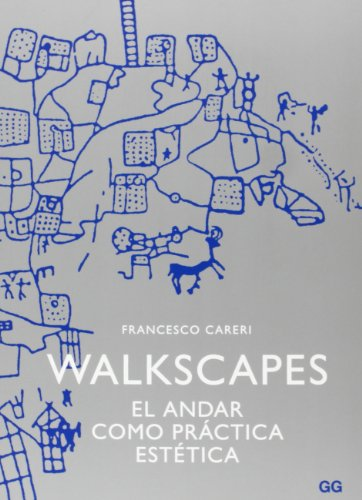 9788425225987: Walkscapes: El andar como práctica estética