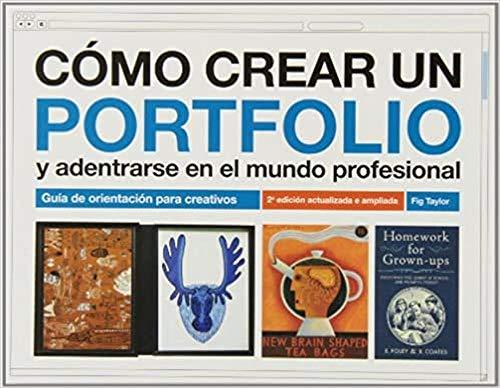 9788425226304: Cómo crear un portfolio y adentrarse en el mundo profesional: Guía de orientación para creativos