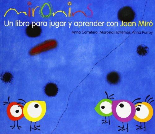 9788425226830: Mironins. Un libro para jugar y aprender con Joan Miró. (Los cuentos de la cometa)