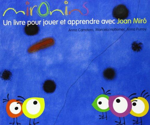 9788425226847: Mironins. Un livre pour jouer et apprendre avec Joan Miró (Los cuentos de la cometa)