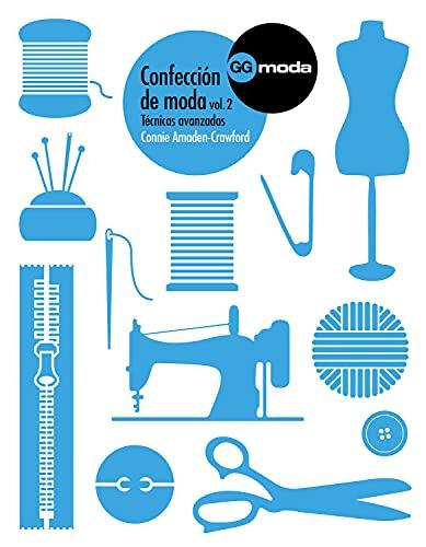 9788425227257: CONFECCION DE MODA 02 TECNICAS AVANZADAS