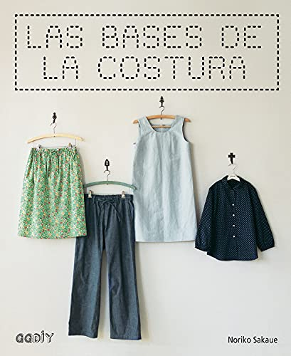 9788425227745: Las bases de la costura