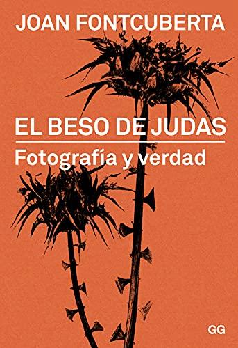 9788425228322: BESO DE JUDAS:FOTOGRAFIA Y VERDAD (R)