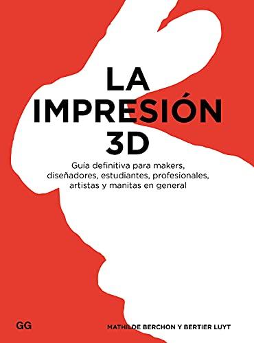 9788425228544: La impresión 3D