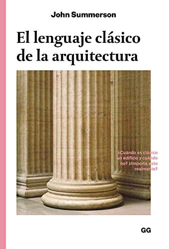 9788425228612: El lenguaje clásico de la arquitectura