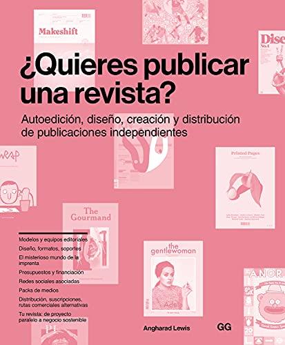 9788425229022: ¿Quieres publicar una revista?: Autoedición, diseño, creación y distribución de publicaciones independientes