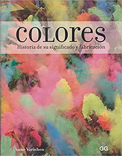 9788425231155: Colores. Historia de su significado y fabricación
