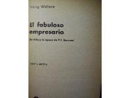 El Fabuloso Empresario (La vida y la epoca de P.T. Barnum): Wallace, Irving