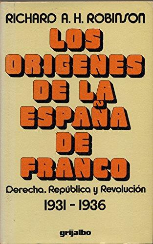 9788425303104: Los orígenes de la España de Franco : derecha, República y revolución 1931-1936
