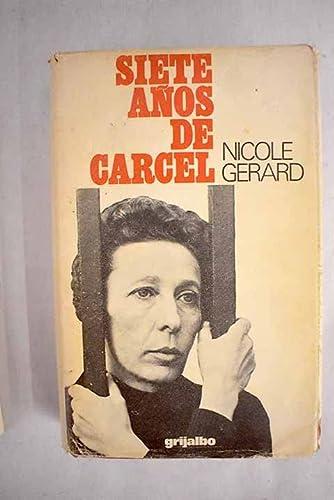 9788425303685: Siete Años De Carcel