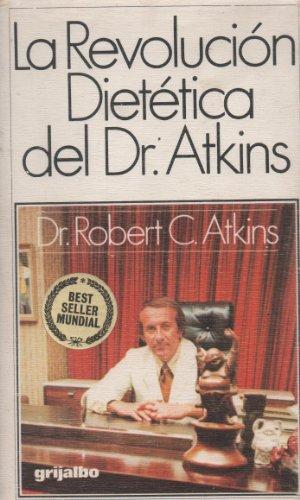9788425304545: La revolucion dietica Dr. Atkins