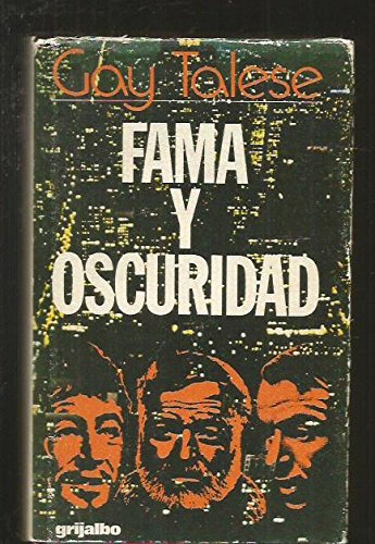 Fama Y Oscuridad (8425304849) by Gay Talese