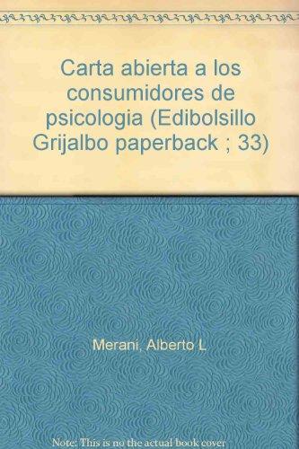 Carta Abierta a los Consumidores de Psicología: Dr. Alberto L.