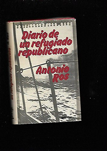 9788425306013: Diario de un refugiado republicano (Spanish Edition)