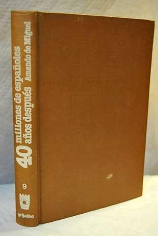 40 millones de espanoles 40 anos despues (Dimensiones hispanicas ; 9) (Spanish Edition): Miguel, ...