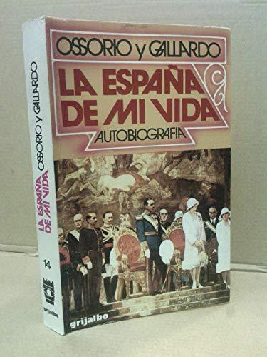 9788425308109: La España de mi vida: Autobiograf,a (Colección